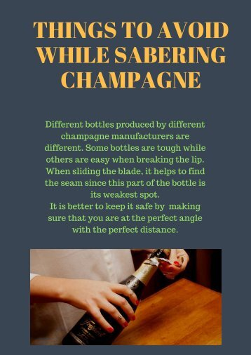 Things to avoid while sabering champagne