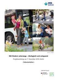 Mit Kindern unterwegs Projektworkshop am 7. indern unterwegs - VCD