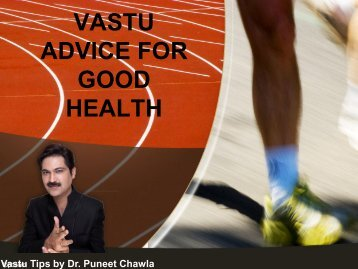 VASTU ADVICE FOR GOOD HEALTH