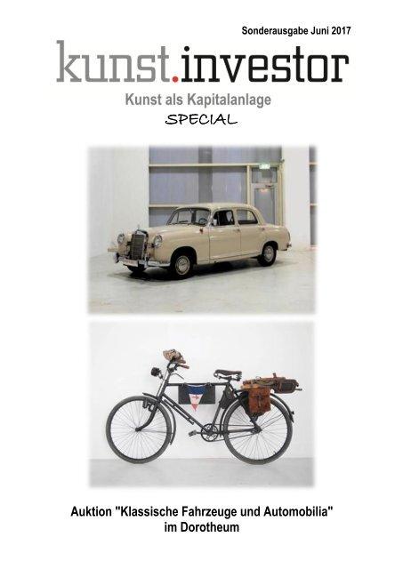 """KUNSTINVESTOR-SPECIAL  """"Klassische Fahrzeuge und Automobilia"""" JUNI 2017"""
