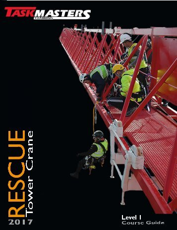 Taskmasters Tower Crane Rescue Syllabus