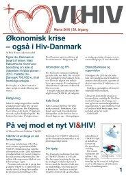 Økonomisk krise – også i Hiv-Danmark På vej mod et nyt VI&HIV!