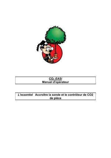 CO2 Easi Manuel d'opérateur L'essentiel Accroître ... - Harvest Master
