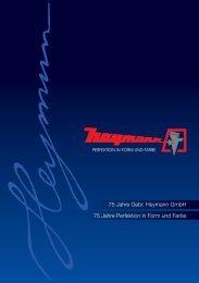 75 Jahre Perfektion in Form und Farbe - Gebr. Heymann GmbH