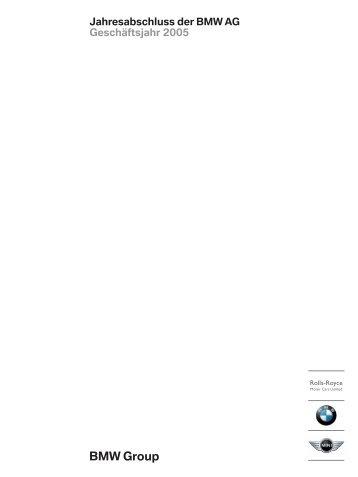 Jahresabschluss der BMW AG Geschäftsjahr 2005 - BMW Group
