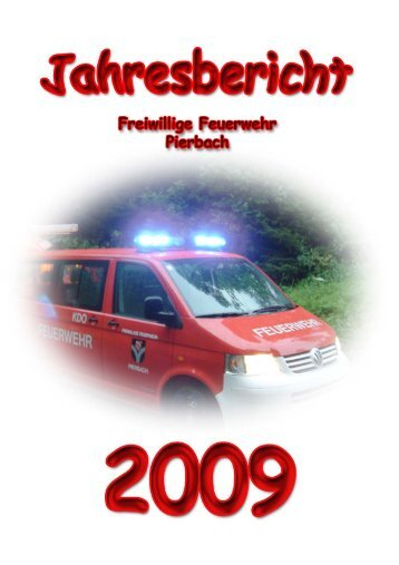 Ein ganzes Jahr aktuell - Freiwillige Feuerwehr Pierbach