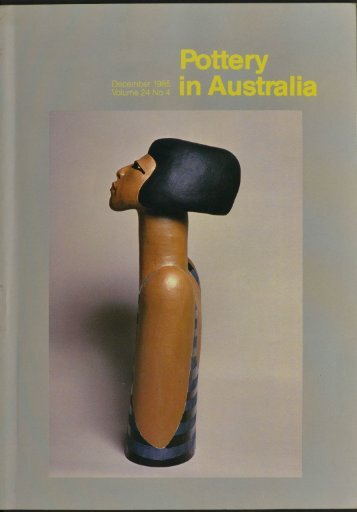 Pottery In Australia Vol 24 No 4 December 1985