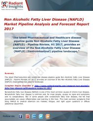 Non Alcoholic Fatty Liver Disease (NAFLD) Market Share, Trends and Forecasts 2017