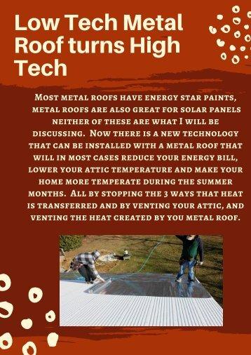 Low Tech Metal Roof turns High Tech