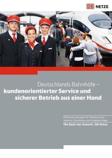 Deutschlands Bahnhöfe – kundenorientierter ... - Deutsche Bahn
