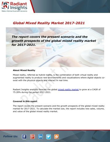 Global Mixed Reality Market and Forecast Report to 2021:Radiant Insights, Inc