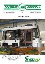 Variobahn in Bau - Tramway Museum Graz