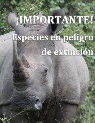 Henry Jesus Camino Muñoz - ¡IMPORTANTE! Especies en peligro de extinción