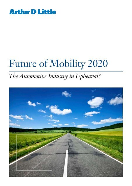 Future of Mobility in 2020 - Arthur D. Little