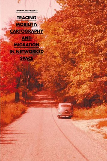 tracing mobility: cartography and migration in ... - Trampoline