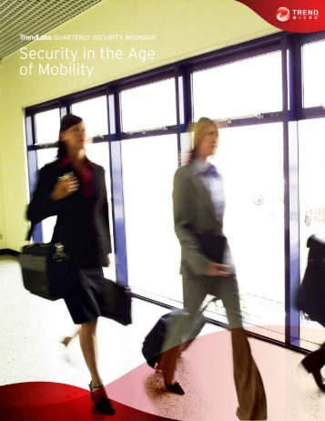 Mobile Threats - Security in the Age of Mobility - Trend Micro