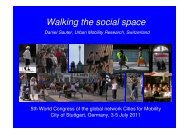Walking the social space Daniel Sauter, Urban ... - Cities for Mobility