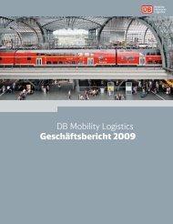 DB Mobility Logistics Geschäftsbericht 2009 - Deutsche Bahn AG