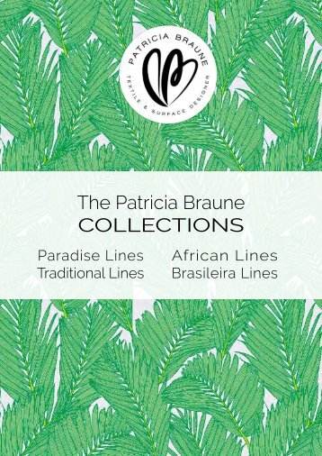 Patricia Braune Collections