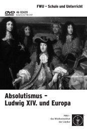 Absolutismus – Ludwig XIV. und Europa