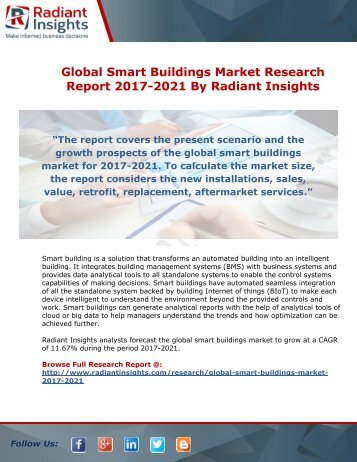 Global Smart Buildings Market Research Report 2017-2021 By Radiant Insights
