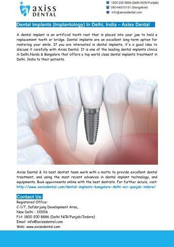 Dental Implants (Implantology) In Delhi, India – Axiss Dental