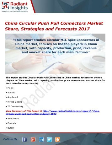 China Circular Push Pull Connectors Market Trends, Analysis and Forecasts 2017