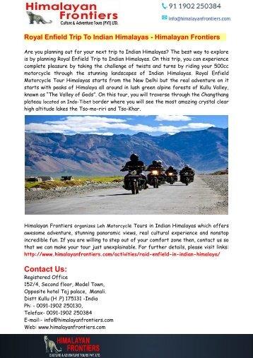 Royal Enfield Trip To Indian Himalayas - Himalayan Frontiers
