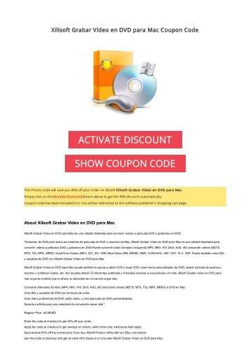 40% OFF Xilisoft Grabar Vídeo en DVD para Mac Coupon Code 2017 Discount OFFER