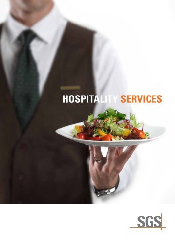 HOSPITALITY SERVICES TO SAfEgUARD YOUR REPUTATIOn - SGS