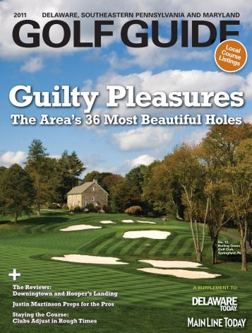The Area's 36 Most Beautiful Holes - Main Line Today