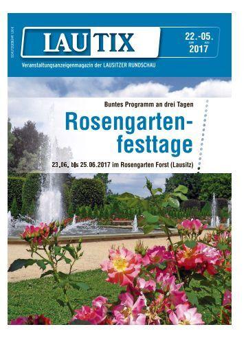 Lautix – Veranstaltungsmagazin der LAUSITZER RUNDSCHAU vom 22.06. bis 6.07.2017