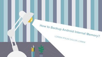 How to Backup Android Internal Memory