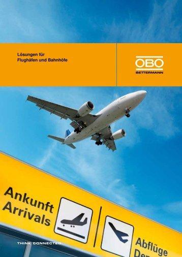 Lösungen für Flughäfen und Bahnhöfe - OBO Bettermann