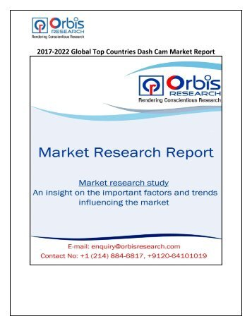 2017-2022 Global Top Countries Dash Cam Market Report