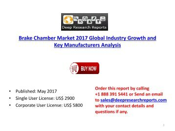 Brake Chamber Industry: 2017 Global Market Growth Trends, Size and 2022 Forecasts