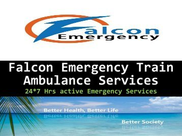 Falcon Emergency Train Ambulance Services in Kolkata and Mumbai