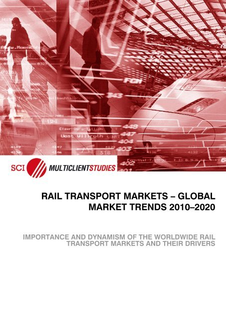 rail transport markets – global market trends 2010–2020
