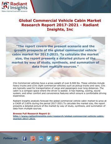 Global Commercial Vehicle Cabin Market Research Report 2017-2021 - Radiant Insights, Inc