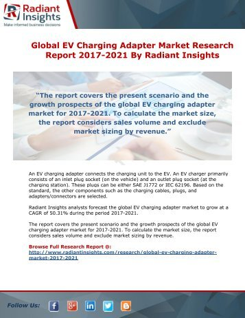 Global EV Charging Adapter Market Research Report 2017-2021 By Radiant Insights