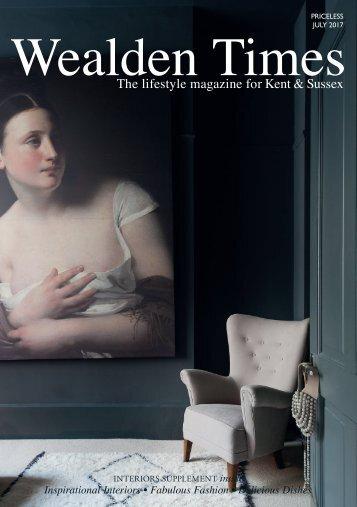 Wealden Times | WT185 | July 2017 | Interiors supplement inside