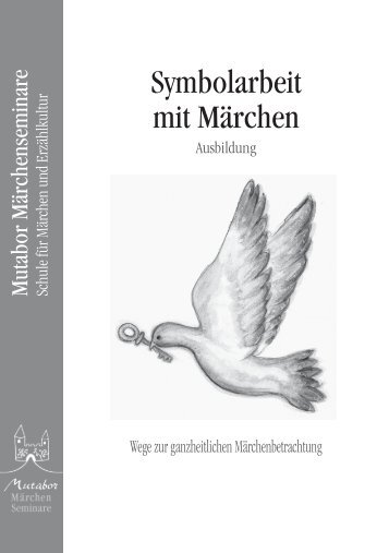 Symbolarbeit 2011_korr.indd - Märchenseminare Mutabor