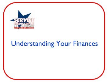 Understanding Your Finances - Service Credit Union