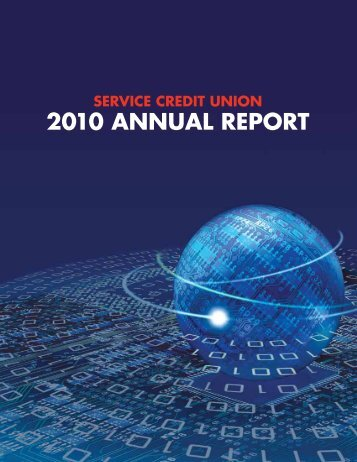 2010 Annual Report - Military - Service Credit Union