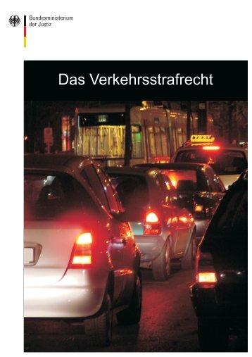 Das Verkehrsstrafrecht - Bundesministerium der Justiz