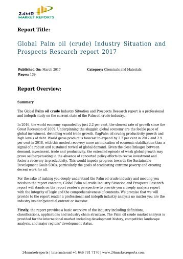 Global Palm oil (crude) Industry Situation and Prospects Research report 2017