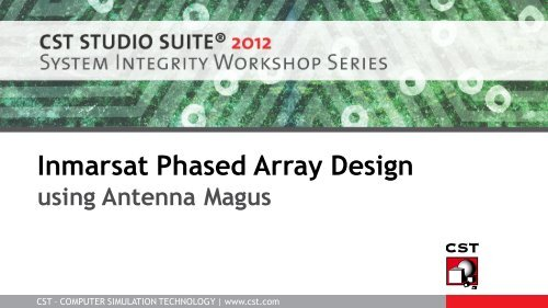 Phased Array Design using Antenna Magus - CST