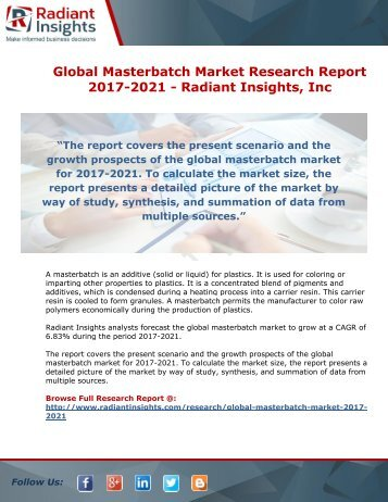 Global Masterbatch Market Research Report 2017-2021 - Radiant Insights, Inc