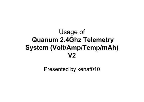 Usage of Quanum 2 4Ghz Telemetry System (Volt/Amp/Temp/mAh) V2