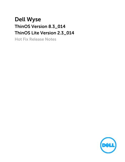 WTOSDell Wyse ThinOS 8 3 and ThinOS Lite 2 3 Hot Fix RN